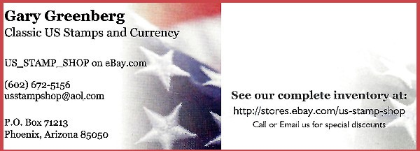 Gary Greenberg - Classic US Stamps and Currency (no website eBay store US_STAMP_SHOP