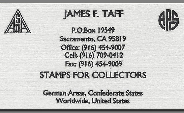 James F. Taff - German Areas, Confederate States, Worldwide and US (no website)